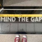 Mind The Gap – Part 2